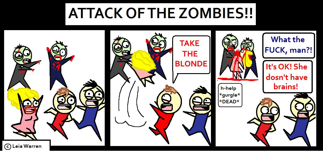 Attack of the zombies!!!